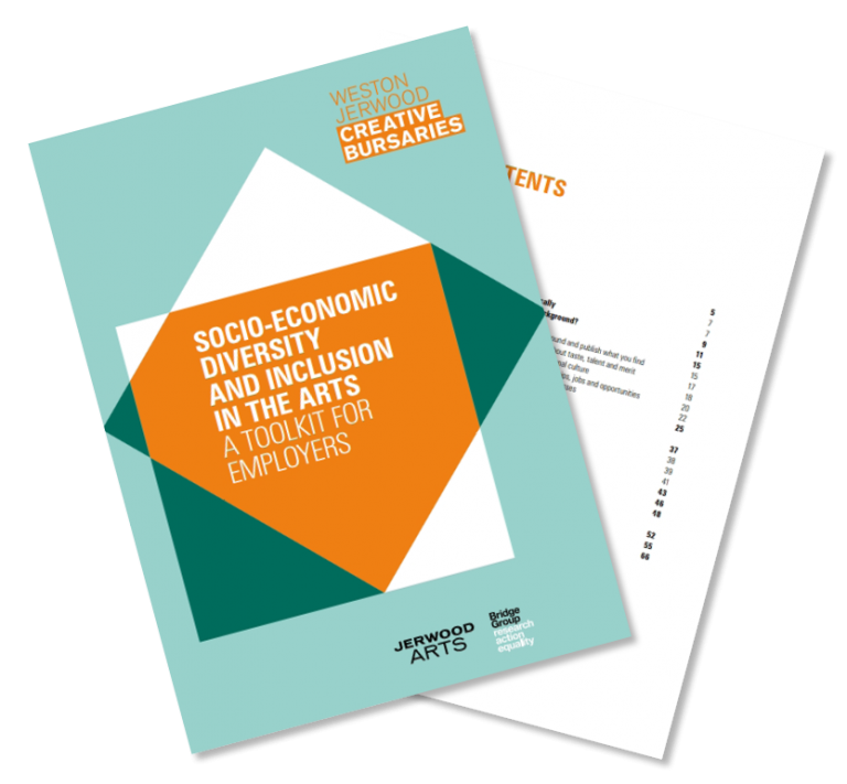 Jerwood Arts & The Bridge Group: Socio-economic Diversity and Inclusion in the Arts: A Toolkit for Employers