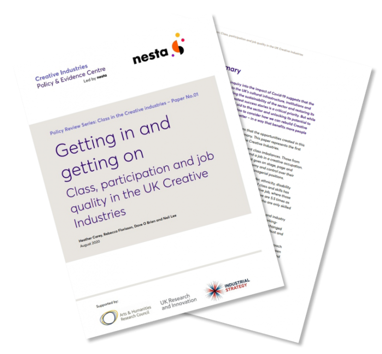 Policy and Evidence Centre (Led by Nesta): Getting in and getting on: Class, participation and job quality in the UK Creative Industries